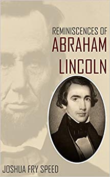 Book on Lincoln by Joshua Speed