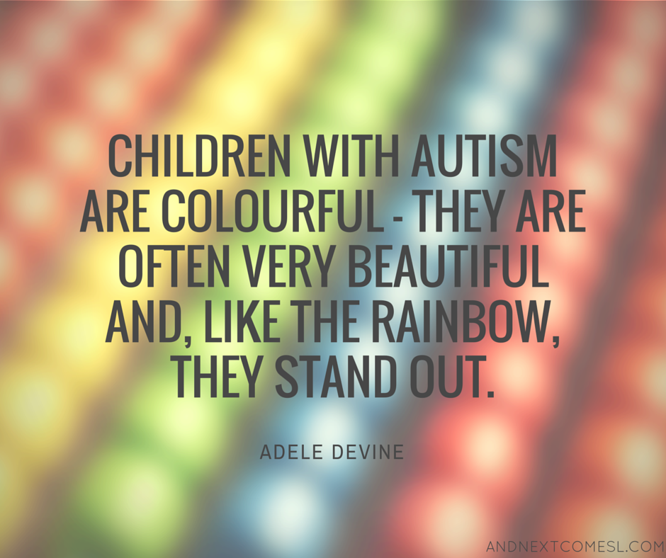 Autism is like a rainbow of colors