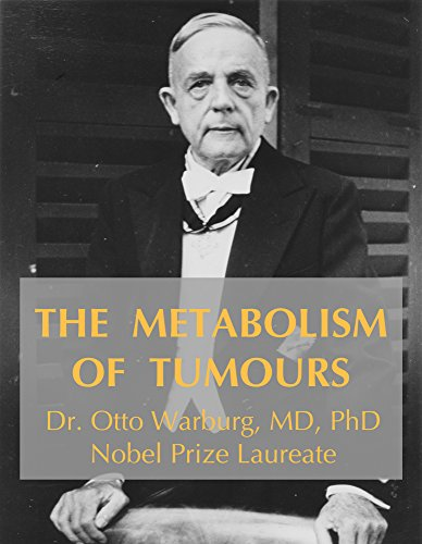 The Metabolism of Tumors Book