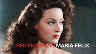 MARIA FELIX - Remembrance